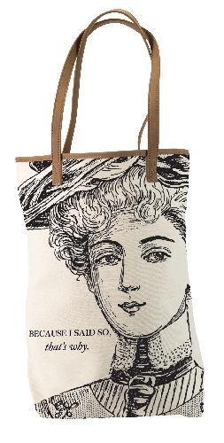 Tote Bag - Because I Said So, that's why.